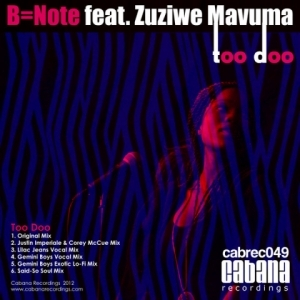 B Note - Too Doo (Feat. Zuziwe Mavuma) (Lilac Jeans Vocal Mix)